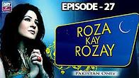 Roza Kay Rozay -  Episode 27 Full HD - ARY Zindagi Drama