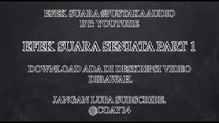 26 EFEK SUARA SENJATA PART 1 - DOWNLOAD PUSTAKAAUDIO YOUTUBE