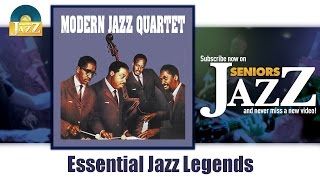 Modern Jazz Quartet - Essential Jazz Legends (Full Album / Album complet)
