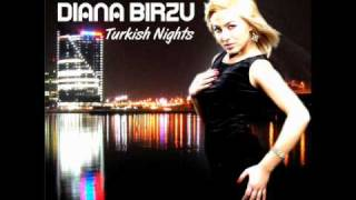 Diana Birzu - Turkish Nights (Radio Edit)