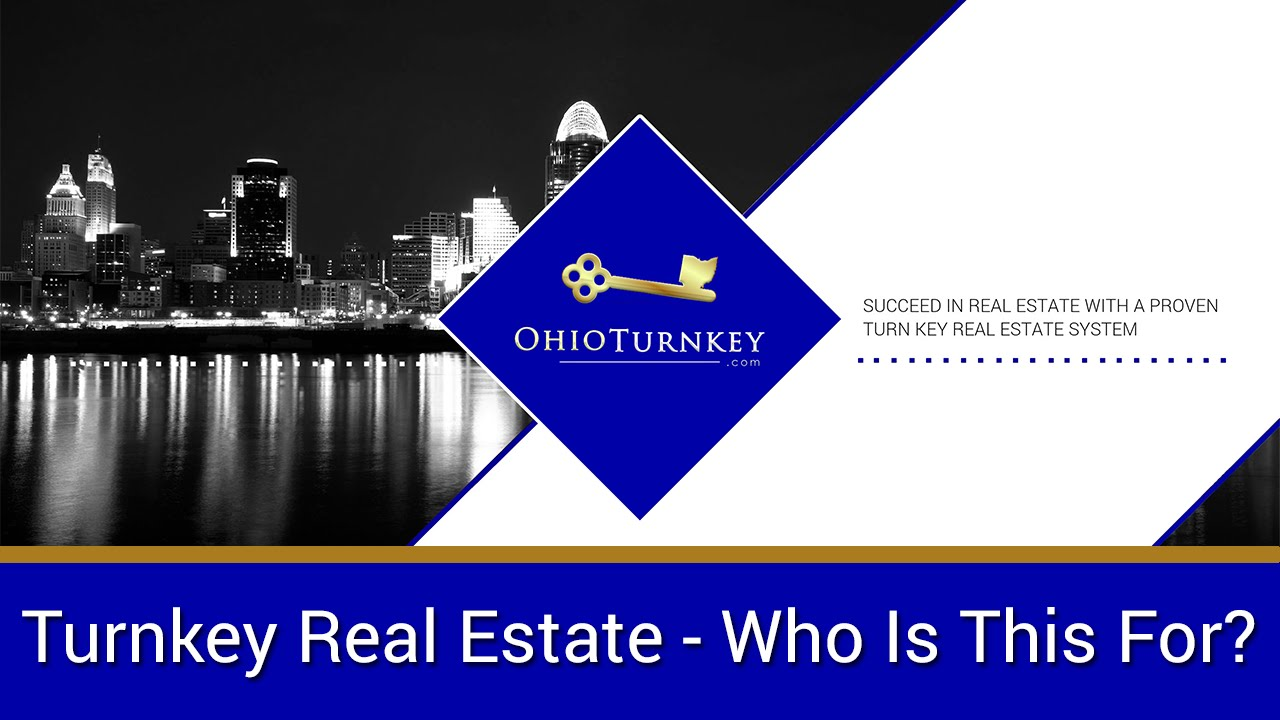 Who Is Turnkey Real Estate Investing For?