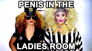 Penis In The Ladies Room with Jackie Beat & Willam