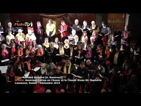 MALKI TV - Navidad Nuestra (A. Ramirez) - Amérique Latine en Choeur (Lausanne, Suisse) - FULL HD