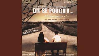 Dil Se Poochh Kidhar Jaana Hai (Remix)
