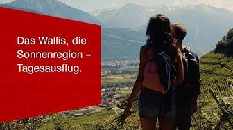 Das Wallis, die Sonnenregion –Tagesausflug.