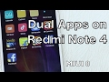Redmi Note 4 : How To Use Dual Apps Feature in MIUI 8