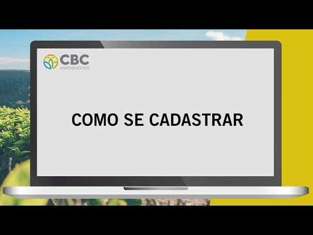 Como Se Cadastrar na CBC Agronegócios
