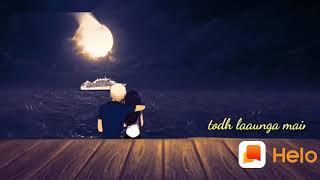Tum jo Keh De to Chand Taron Ko Tor launga main ringtone