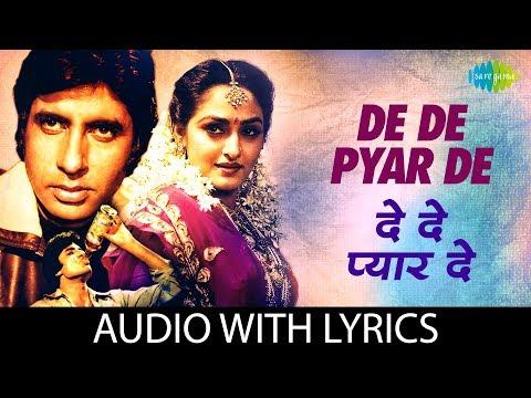 De De Pyaar De with lyrics | दे दे प्यार दे गाने के बोल | Sharaabi | Amitabh Bachan | Jaya Prada