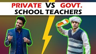 PRIVATE VS GOVERNMENT SCHOOL TEACHERS | The Half-Ticket Shows
