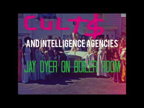 Cults as Intelligence Agency Covers - Jay Dyer on Boiler Room