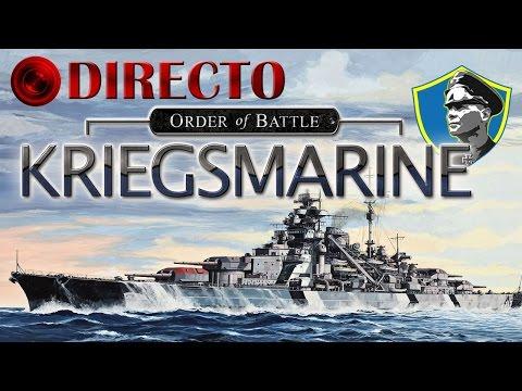 Directo | Order of Battle: Kriegsmarine