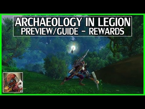 WoW Archaeology In Legion - Guide/Preview - Rewards - Quest Chain(Purple Hills of Mac'aree)