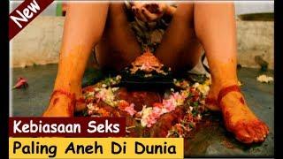 Download Video 4 Kebiasaan Seks Paling Aneh Di Dunia MP3 3GP MP4