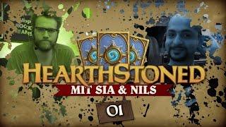 [1/3] Hearthstone: Heroes Of Warcraft mit Sia und Nils | Hearthstoned | 08.09.2015