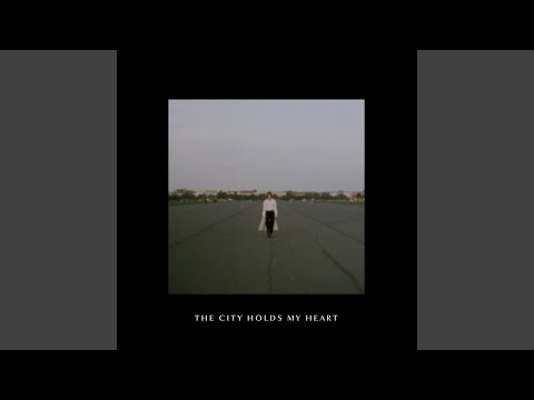 The City Holds My Heart Mp3