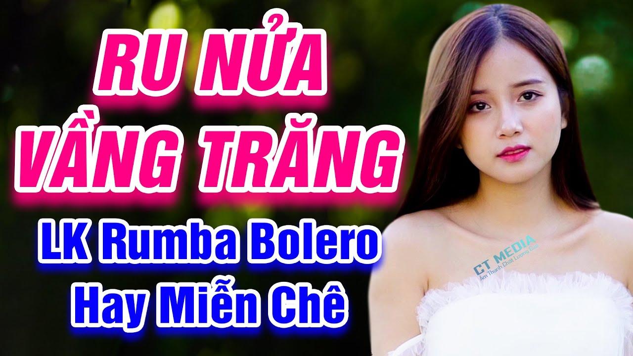 Ru Nửa Vàng Trăng, Gió Về Miền Xuôi - LK Rumba Bolero Trữ Tình Hay Nhất 2021 - Hay Miễn Chê