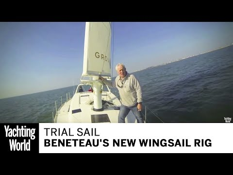 A trial sail of Beneteau's revolutionary new Wingsail rig | Yachting World