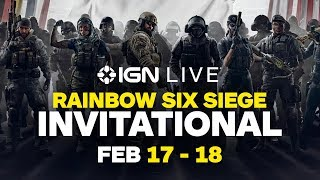 Rainbow Six Siege Invitational 2018 Semi-Finals (Feb.17)