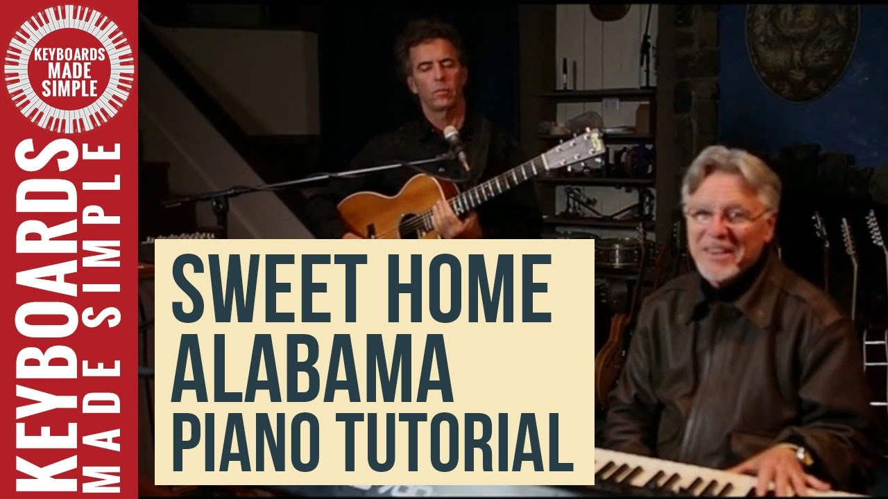 Sweet home alabama piano tutorial lynyrd skynyrd song for Who sang the song sweet home alabama
