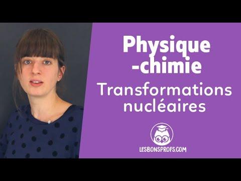 Transformations Nucléaires - Physique-Chimie - 2de - Les Bons Profs