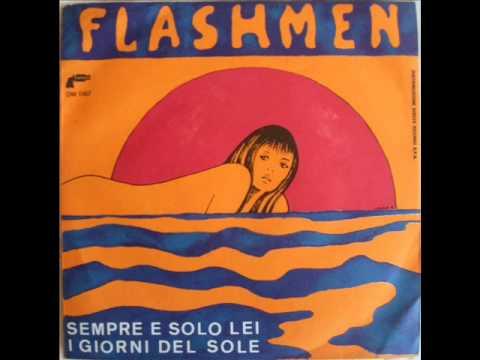 I FLASHMEN       SEMPRE E SOLO LEI      1974