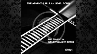 The Advent & M.I.T.A. - Level Down (The Advent & Industrialyzer Remix) [KOMBINATION RESEARCH]