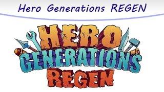 Let's Try Hero Generations Regen