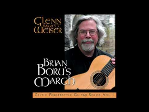 Celtic Fingerstyle Guitar: Lord Lovat's Lament / Bonnie Dundee by Glenn Weiser