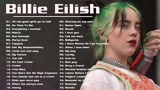 Billie Eilish 2020 - Billie Eilish Greatest Hits 2020 - Billie Eilish Full Playlist Best Songs 2020