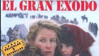 EL GRAN EXODO(Películas 5 🌟Hechos Reales)