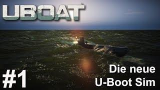 Erster Blick in die neue U-Boot Simulation | UBOAT #1 | Deutsch | Gameplay | UwF
