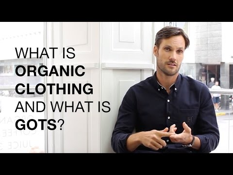 What is Organic Clothing and What is GOTS?