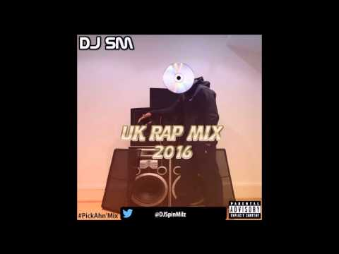 UK Rap Mix 2016 (#PickAhn'Mix) | @djspinmilz