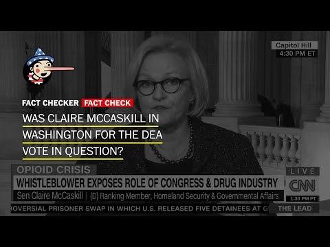 So, Sen. Claire McCaskill was there when the DEA bill was passed
