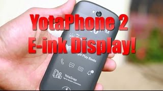 YotaPhone 2 Unboxing – World's First E-Ink Smartphone!