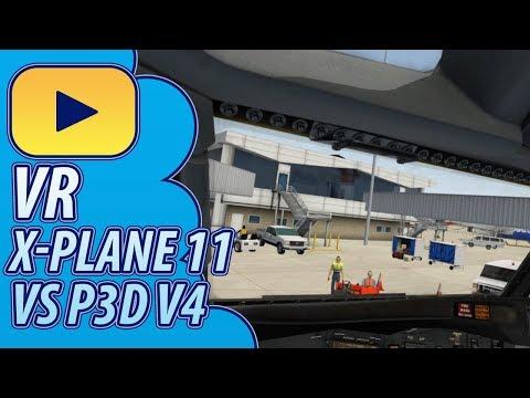 Virtual Reality |  X-Plane 11 Vs Prepar3D V4