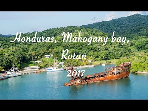 Honduras Travel Diary 2017