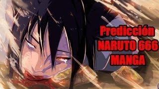 PREDICCION NARUTO 667 MANGA NARUTO SABIO DE LOS 6 CAMINOS