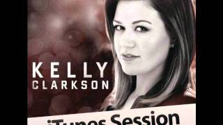 Kelly Clarkson- You Can't Win- iTunes Session