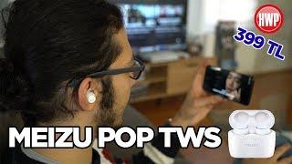 Meizu POP TWS kablosuz kulaklık incelemesi | 400 TL'ye harika deneyim!