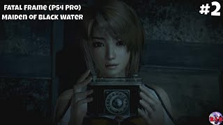 Fatal Frame Maiden of Black Water Part 2 | First Drop: A Vanishing Trace | PS4 Gameplay Walkthrough