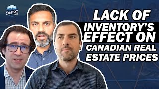 Lack Of  Nventorys Effect On Canadian Real Estate Prices
