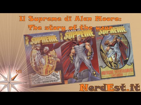 "Il Supreme di Alan Moore: ""The Story Of The Year"""