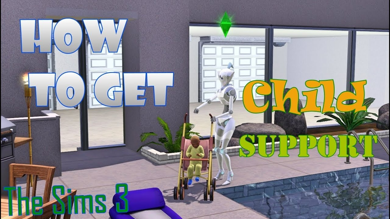 The Sims 3 How To Get Child Support