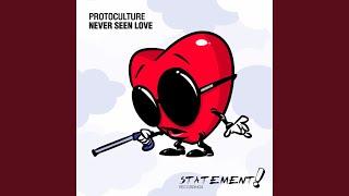 Скачать Never Seen Love Extended Mix