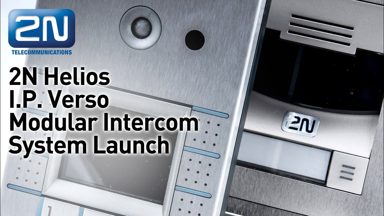 2N Helios I.P. Verso Modular Door Entry System Launch - YouTube