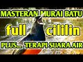 Masteran Murai Batu Full Isian Cililin Plus Terapi Suara Air Mengalir  Mp3 - Mp4 Download