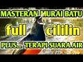 Masteran Murai Batu Full Isian Cililin Plus Terapi Suara Air Mengalir  Mp3 - Mp4 Download