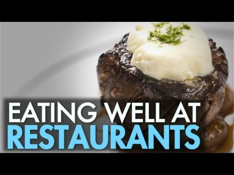 Tips On Eating Healthy At Restaurants